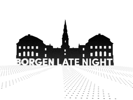 Borgen Late Night